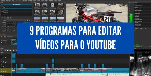 9 programas gratuitos para editar videos para o youtube